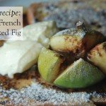 Recipe French Toast with baked figs