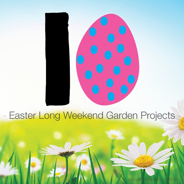 10 easter #easterdiy projects for the garden #aboutthegarden