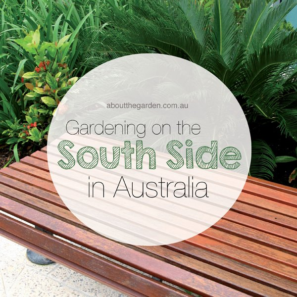 Gardening on the South Side in Australia | About the Garden | About ...