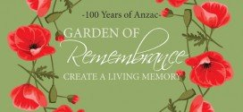 100 Years of Anzac: Garden of Remembrance Creating a Living Memory