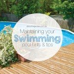 Maintaining your swimming pool hints and tips