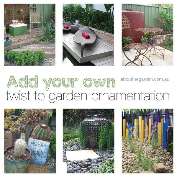 add your own twist to garden ornamentation aboutthegardenmagazine
