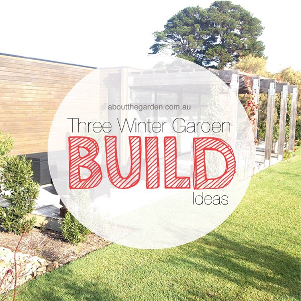 Three Backyard Ideas for Winter Building Projects about the garden magazine