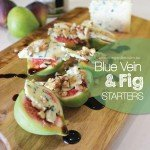 Fig Blue Vein Cheese Starters recipe #garden aboutthegarden.com.